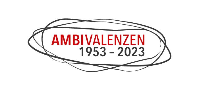 Logo des Forschungsverbundes Ambivalenzen 1953 – 2023